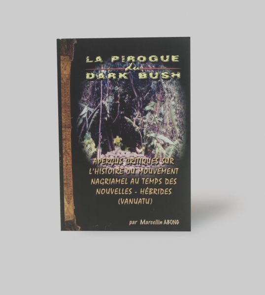 La Pirogue du dark bush